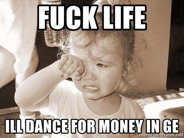 Distressed Toddler - fuck life ill dance for money in ge