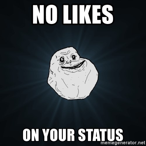 ForeverAloneRussian - no likes on your statUs