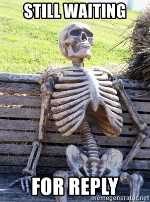 Waiting For Op - Still waiting for reply