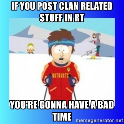 super cool ski instructor - IF YOU POST CLAN RELATED STUFF IN RT YOU'RE GONNA HAVE A BAD TIME