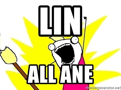 X ALL THE THINGS - Lin ALL ANE