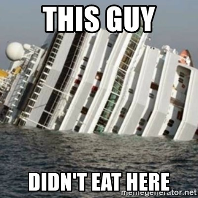 Sunk Cruise Ship - this guy didn't eat here