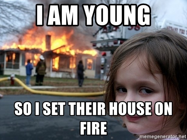 Disaster Girl - I am young so i set their house on fire