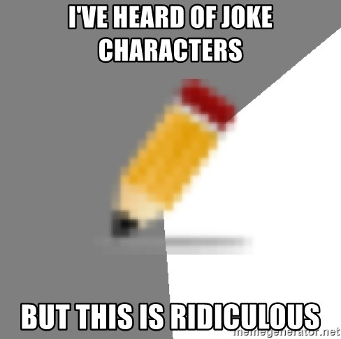 Advice Edit Button - I've heard of joke characters but this is ridiculous