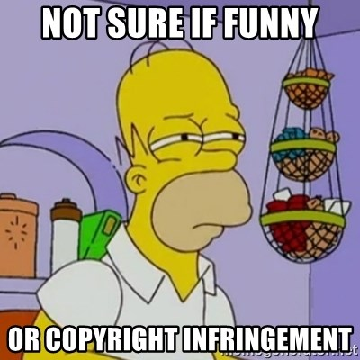 Simpsons' Homer - Not sure if funny Or copyright INFRINGEMENT