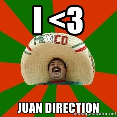 Successful Mexican - i <3 juan direction