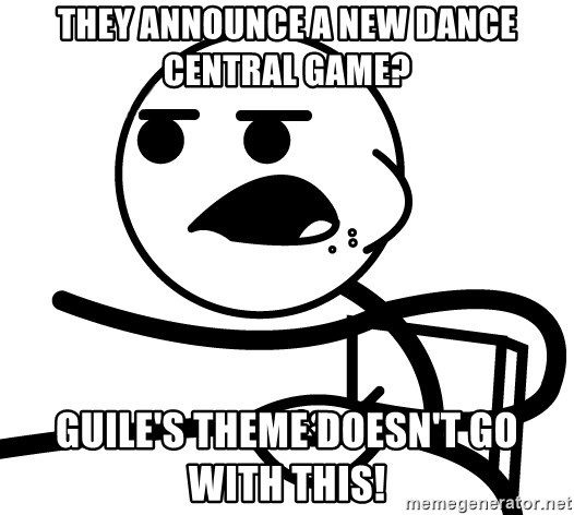 they announce a new dance central game? guile's theme doesn