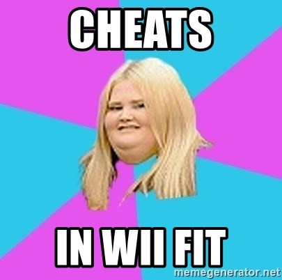 Fat Girl - CHeats in wii fit