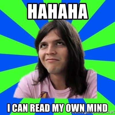 Me iria demasiado - hahaha i can read my own mind