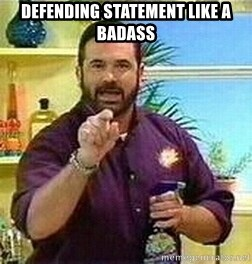 Badass Billy Mays - defending statement like a badass