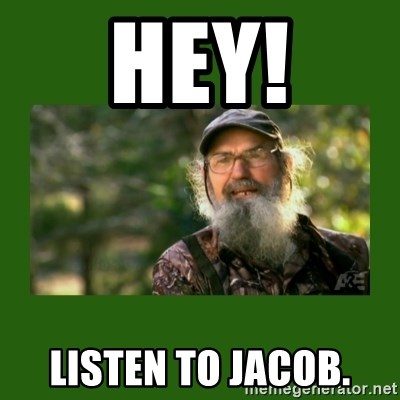 Si Robertson - Hey! Listen to Jacob.