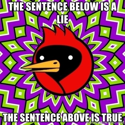 Omsk Crow - the sentence below is a lie the sentence above is true