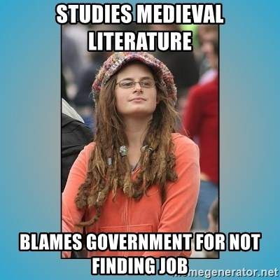 hippie girl - Studies medieval Literature Blames government for not finding job