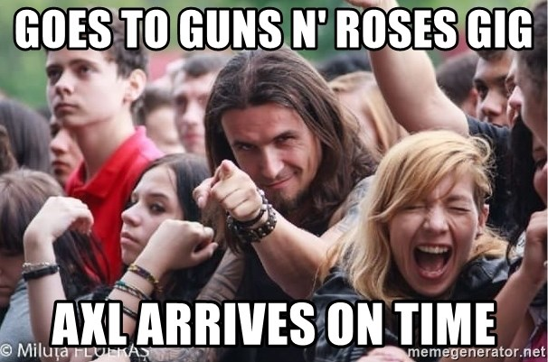 Ridiculously Photogenic Metalhead Guy - Goes to Guns N' Roses gig axl arrives on time