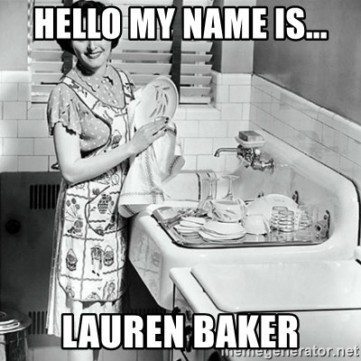 50s Housewife - Hello my name is... Lauren Baker