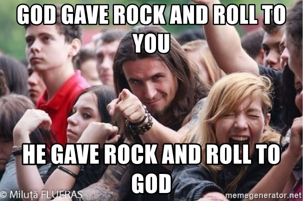 Ridiculously Photogenic Metalhead Guy - god gave rock and roll to you he gave rock and roll to god