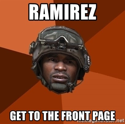 Ramirez do something - RAMIREZ GET TO THE FRONT PAGE