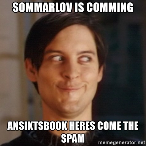Peter Parker Spider Man - Sommarlov is comming ansiktsbook heres come the spam