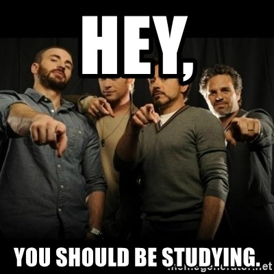 avengers pointing - HEY, you should be studying.