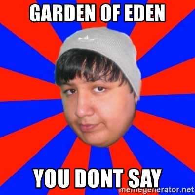 Depressed Ricardo - garden of eden you dont say