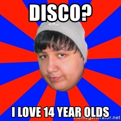 Depressed Ricardo - DISCO? I LOVE 14 YEAR OLDS
