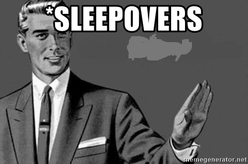 Correction Man  - *SLEEPOVERS