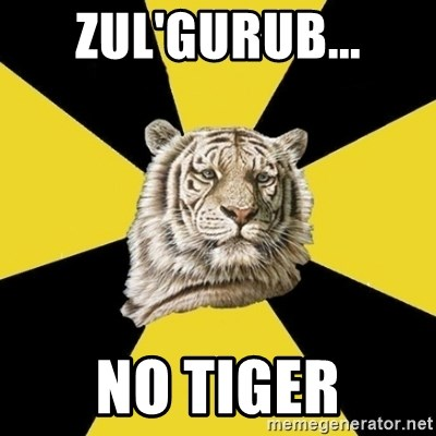 Wise Tiger - Zul'gurub... no tiger