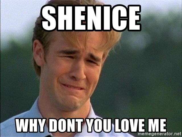 Dawson Crying - shenice why dont you love me