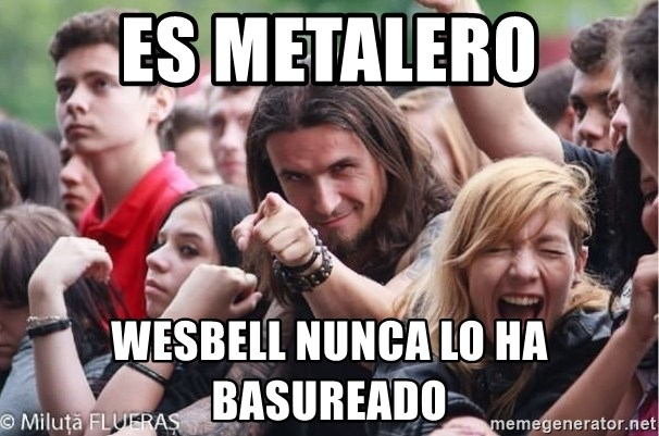 Ridiculously Photogenic Metalhead Guy - es metalero wesbell nunca lo ha basureado
