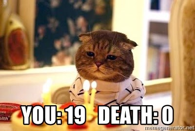 Birthday Cat - you: 19   Death: 0