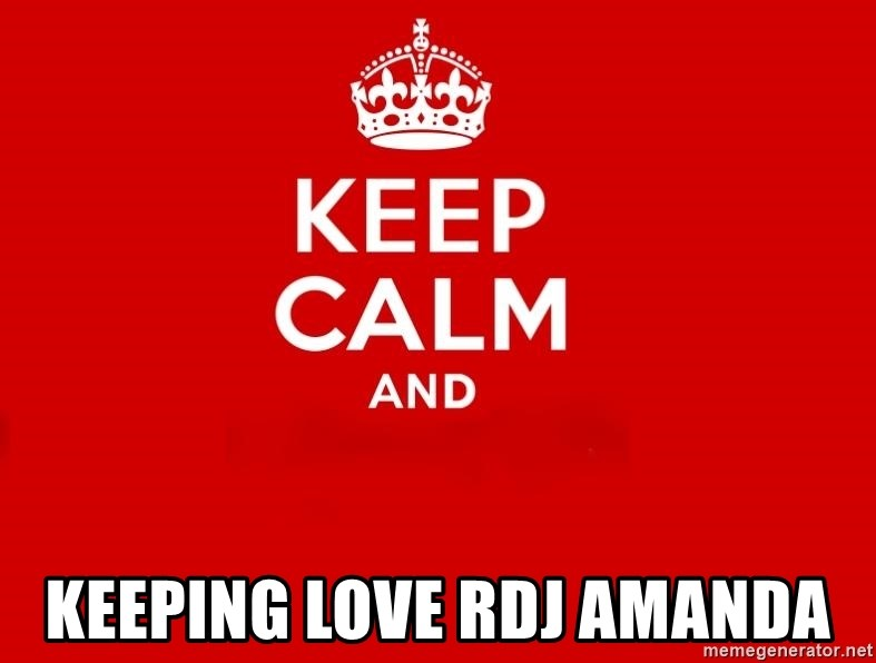 Keep Calm 2 - Keeping love RDJ amanda