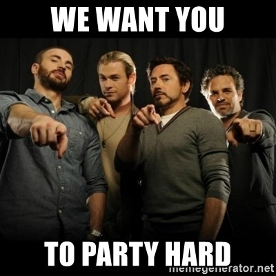 avengers pointing - We want you to party hard