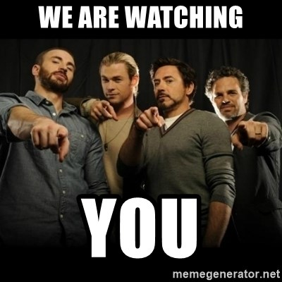 avengers pointing - We are watching you