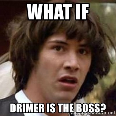 Conspiracy Guy - WHAT IF DRIMER IS THE BOSS?