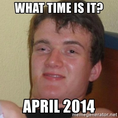 Stoner Stanley - what time is it? april 2014
