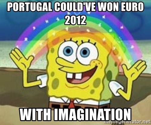 Spongebob - PORTUGAL COULD'VE WON EURO 2012 WITH IMAGINATION