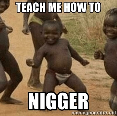 Success African Kid - Teach me how to Nigger