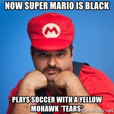 SUPERSEXYMARIO - now super mario is black plays soccer with a yellow mohawk *tears*