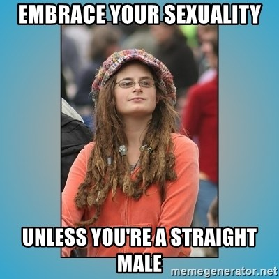 hippie girl - Embrace your sexuality unless you're a straight male