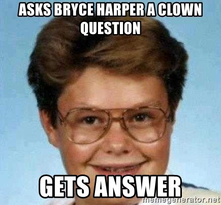 good luck larry hd - asks bryce harper a clown question gets answer