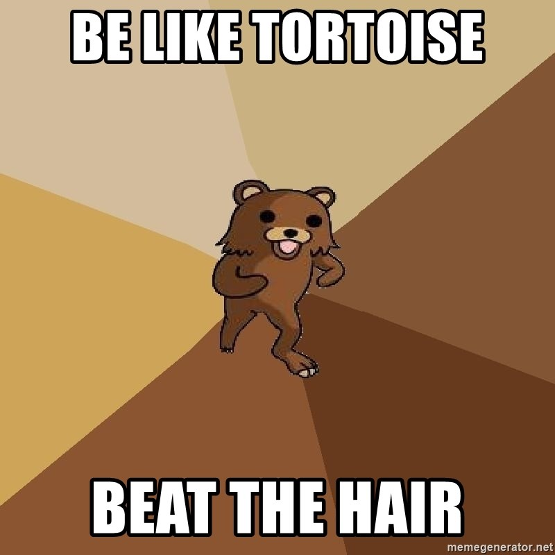 Pedo Bear From Beyond - be like tortoise beat the hair