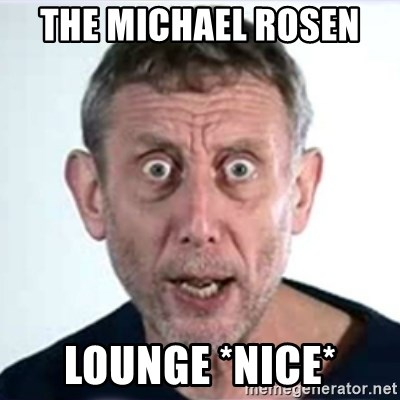 Michael Rosen  - The Michael Rosen  Lounge *nice*