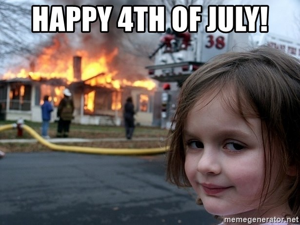 Disaster Girl - Happy 4th of July!