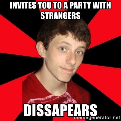 the snob - invites you to a party with strangers dissapears