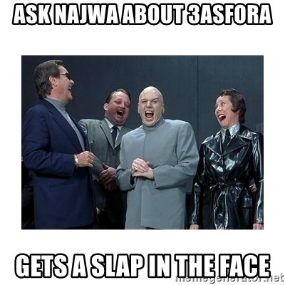 Dr. Evil Laughing - ask najwa about 3asfora gets a slap in the face
