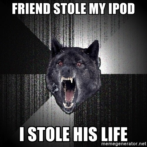 flniuydl - Friend stole my Ipod I stole his life