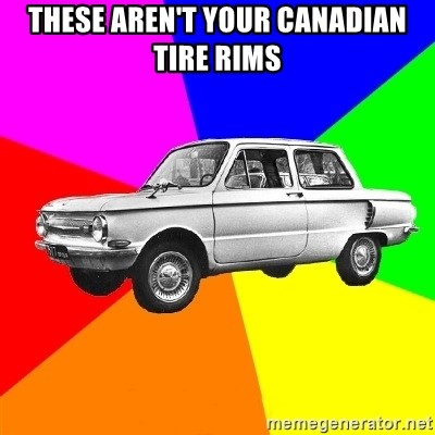 AdviceCar - THESE ARen't YOUR CANADIAN TIRE RIMS
