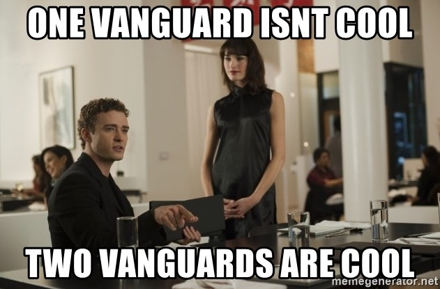 sean parker - One vanguard isnt cool Two vanguarDs are cool