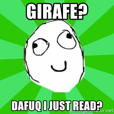 dafuq - girafe? dafuq i just read?