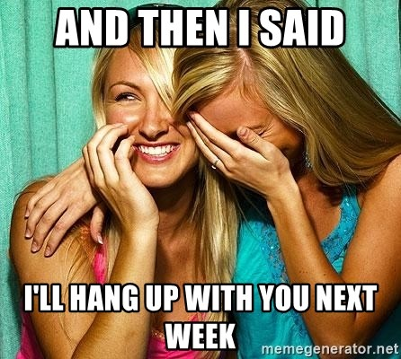 Laughing Whores - AND THEN i SAID i'LL HANG UP WITH YOU NEXT WEEK